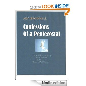 Confessions of a Pentecostal