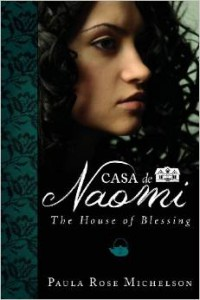 Casa de Naomi The House of Blessing Book 2