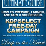 How to Prepare, Launch, and Run a Successful KDBSelect Free-Day Campaign