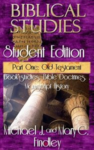 Biblical Studies Student Edition Part One: Old Testament