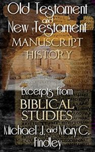 Old Testament and New Testament Manuscript History