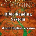 Life Changing Bible Reading System - WEV