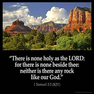 There is none holy as the LORD