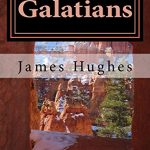 Galatians: Daily Devotionals Volume 26