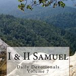 i & Samuel: Daily Devotionals Volume 7