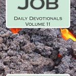 Job: Daily Devotionals Volume 11