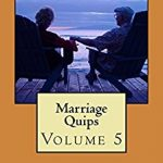 Marriage Quips Volume 5