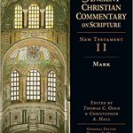 Mark - Ancient Christian Commentary on Scripture