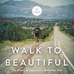 Walk to Beautiful