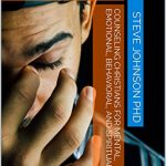 Counseling Christians for Mental Emotional Behavioral and Spiritual Health