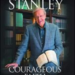 Courageous Faith My Story From a Life of Obedience