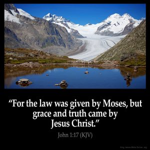 For the law was given by Moses