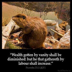 Wealth gotten by vanity shall be dimished