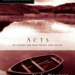 Acts N T Wright for Everyone Bible Study Guides