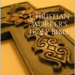 Christian Workers Holy Bible 1905 with Full Color Maps