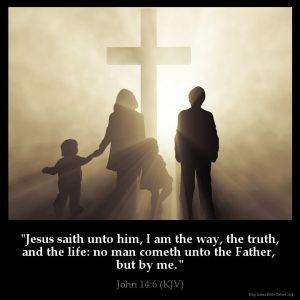 Jesus saith unto him I am the way the truth and the life