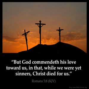 But God commendeth his love toward us
