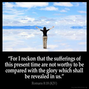For I reckon that the sufferings