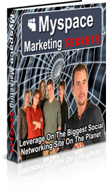 Myspace Marketing Secrets