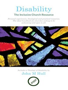 Disability: The Inclusive Church Resource