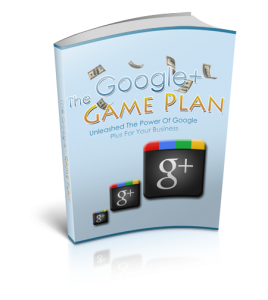 Google Plus Game Plan