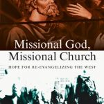 Missional God, Missional Church