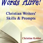 Words Alive! Christian Writers' Skills & Prompts