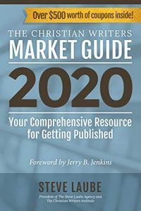 Christian Writers Market Guide - 2020 Edition