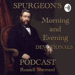Spurgeons Morning and Evening Devotionals Podcast