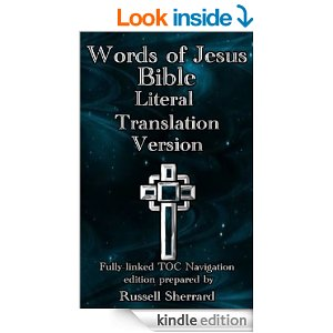 Words of Jesus Bible Literal Translation Version